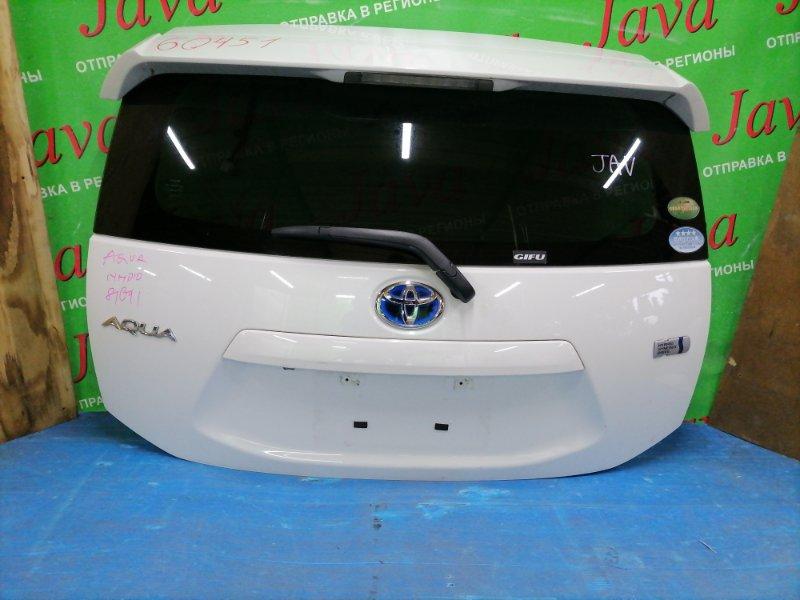 Дверь задняя Toyota Aqua NHP10 1NZ-FXE 2015 задняя (б/у) ПОТЕРТОСТИ. МЕТЛА. СПОЙЛЕР. КАМЕРА.