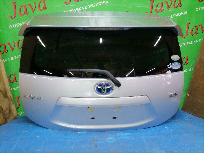 Дверь задняя Toyota Aqua NHP10 1NZ-FXE 2012 задняя (б/у) ПОТЕРТОСТИ. СПОЙЛЕР. МЕТЛА.
