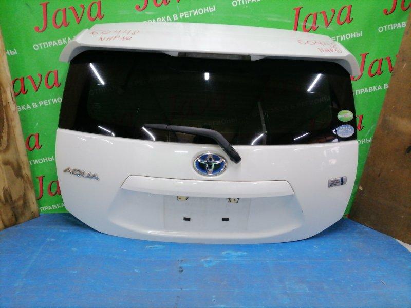 Дверь задняя Toyota Aqua NHP10 1NZ-FXE 2013 задняя (б/у) ПОТЕРТОСТИ. МЕТЛА. СПОЙЛЕР. КАМЕРА.