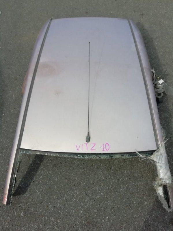 Крыша Toyota Vitz SCP10 1SZ 1999 (б/у)
