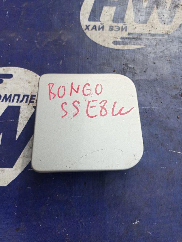 Лючок бензобака Mazda Bongo SSE8W FE (б/у)