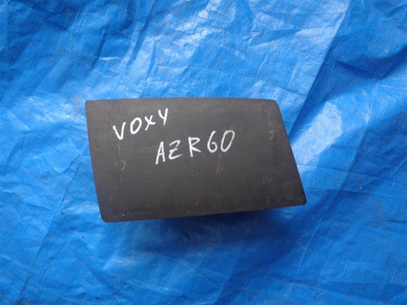 Airbag пассажирский Toyota Voxy AZR60 (б/у)