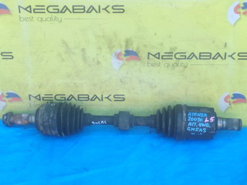 Привод Mazda Atenza GH5AS L5-VE передний левый 4wd (б/у)
