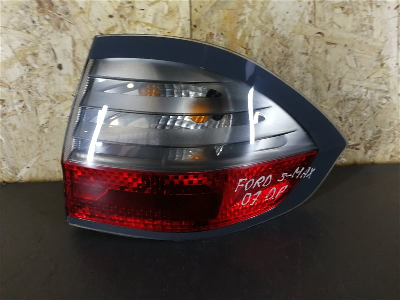 Фонарь задний наружный правый Ford S-Max 2007 (б/у)