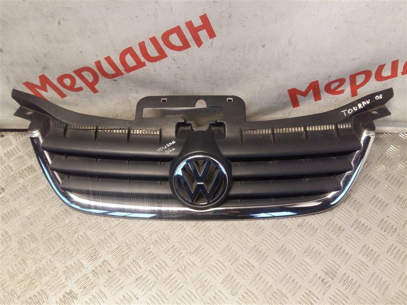 Решетка радиатора Volkswagen Touran 2005 (б/у)