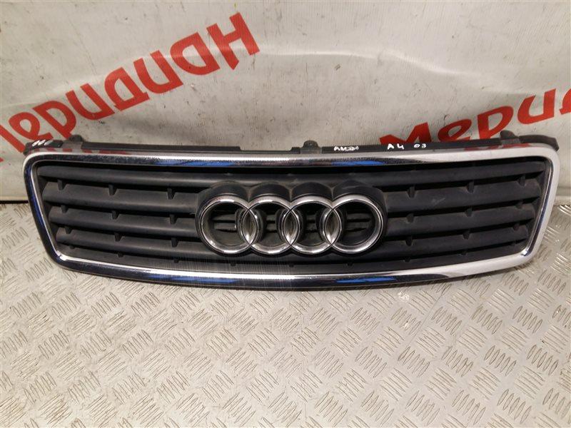 Решетка радиатора Audi A4 B6 2003 (б/у)