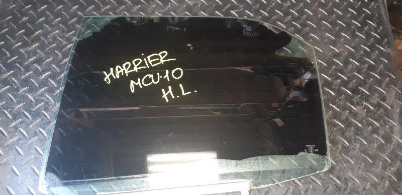 Стекло двери Toyota Harrier MCU10 заднее левое (б/у)