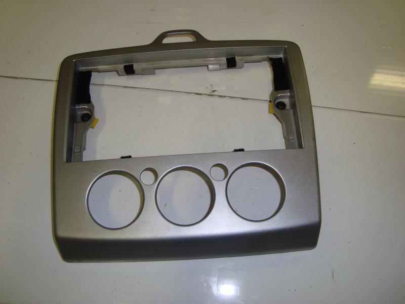 Рамка магнитолы Ford Focus 2 HXDA 2005 (б/у)