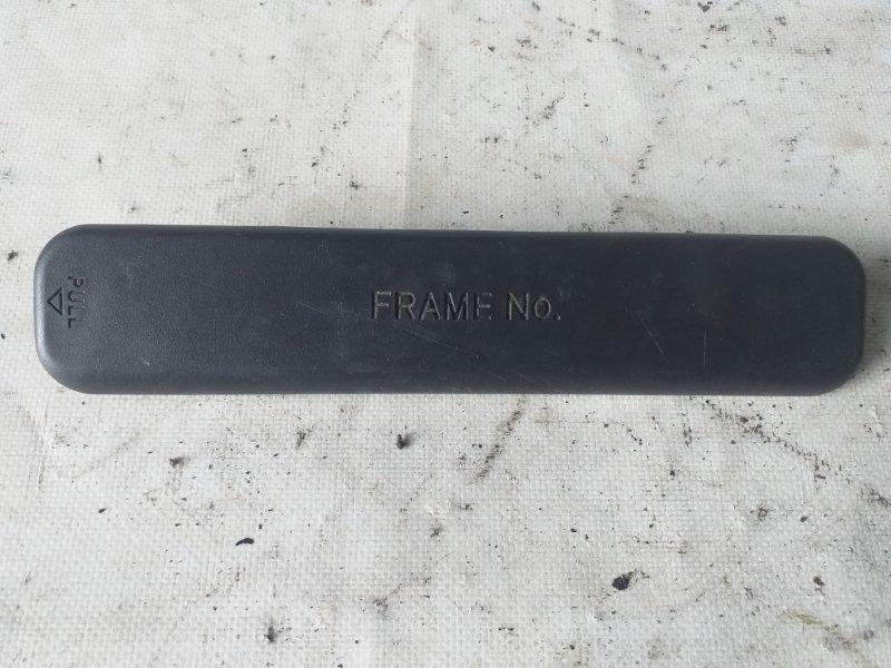 Крышка номера кузова Toyota Corolla Fielder NZE144 1NZ-FE (б/у)