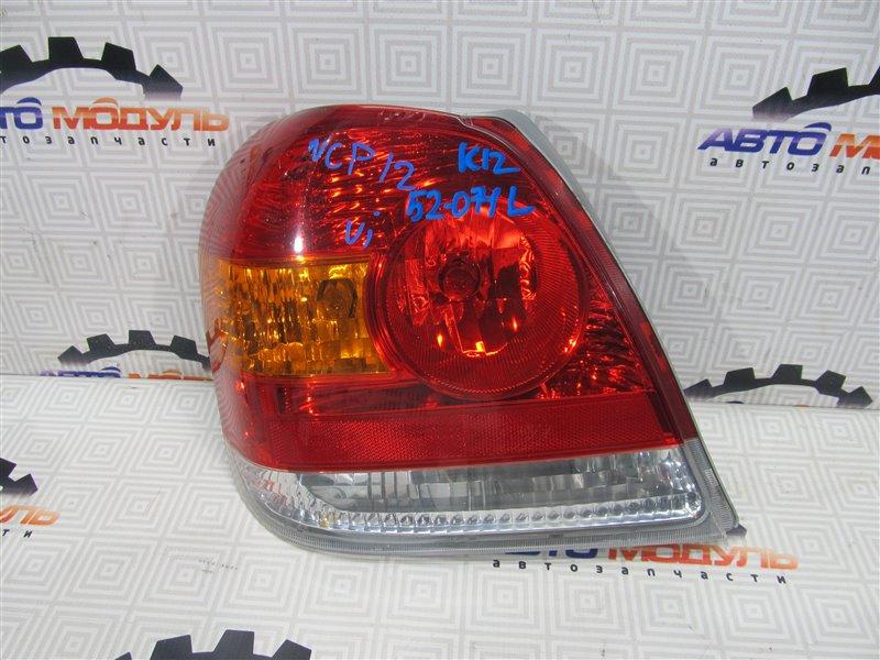 Стоп Toyota Platz NCP12-0326025 1NZ-FE 2003 левый