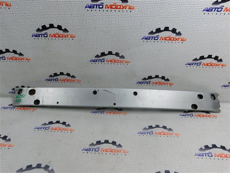 Усилитель бампера Toyota Succeed NCP51-0071775 1NZ-FE 2004 передний