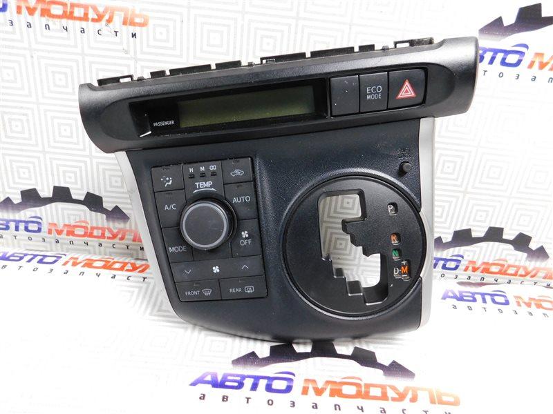 Блок управления климат-контролем Toyota Wish ZGE20-0101625 2ZR-FAE 2011