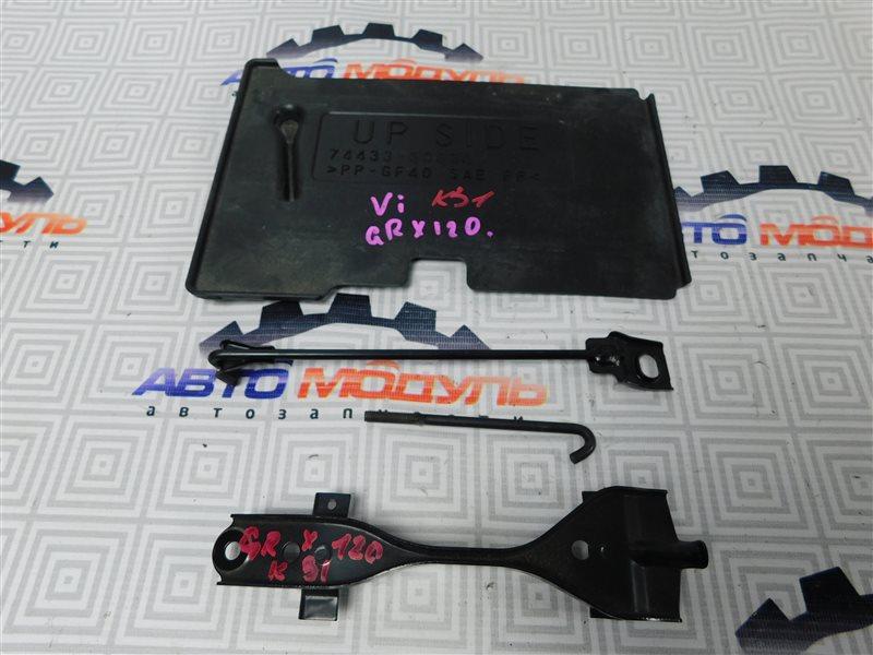 Крепление аккумулятора Toyota Mark X GRX120-0044217 4GR-FSE 2005