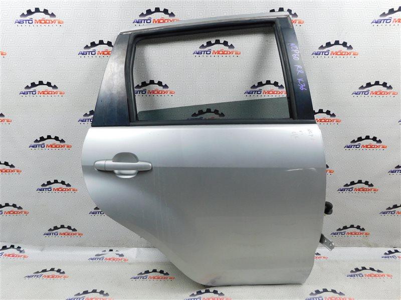 Дверь Toyota Ist NCP60-0238673 2NZ-FE 2006 задняя правая