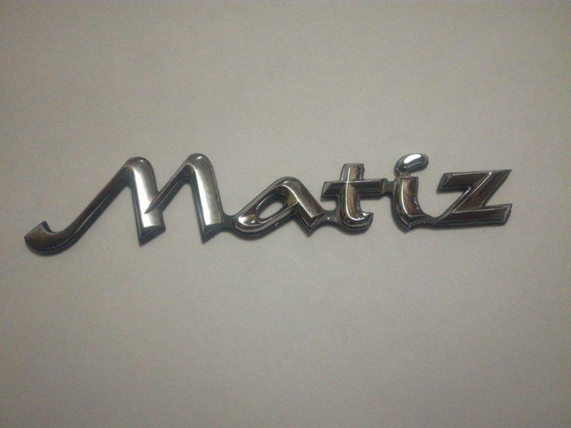 Эмблема Daewoo Matiz задняя