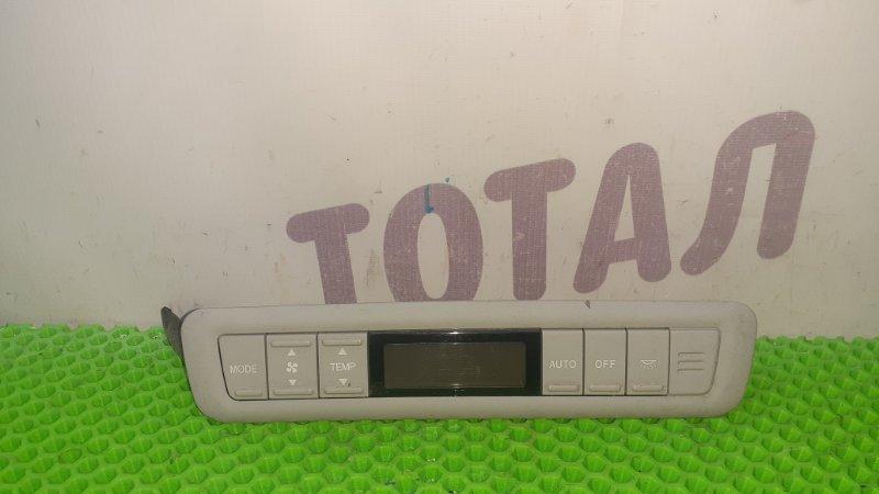 Блок управления климат-контролем Toyota Alphard ANH15 2AZFE 2002 задний (б/у)