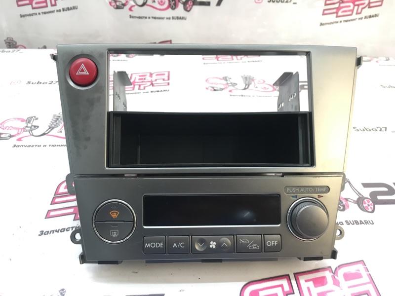 Блок управления климат-контролем Subaru Legacy BL5 EJ204 2005 (б/у)