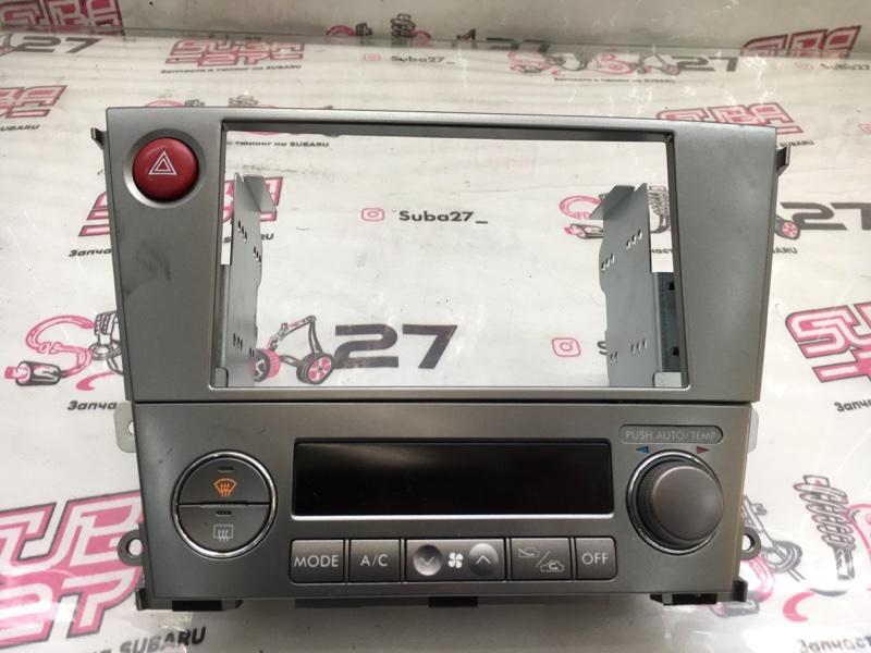 Блок управления климат-контролем Subaru Legacy BP5 EJ204 2005 (б/у)