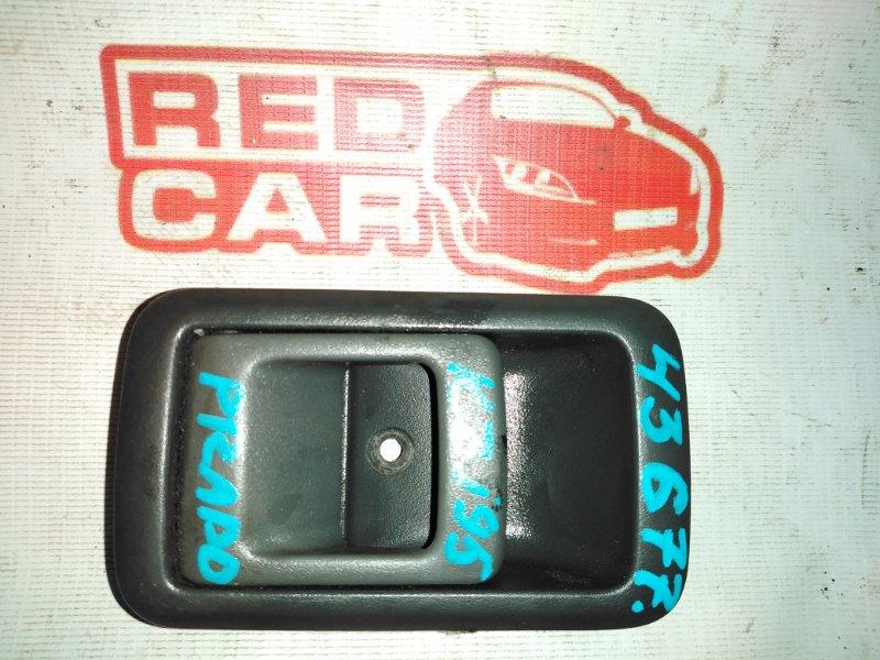 Ручка двери внутренняя Toyota Prado KZJ95 1KZ передняя левая (б/у)