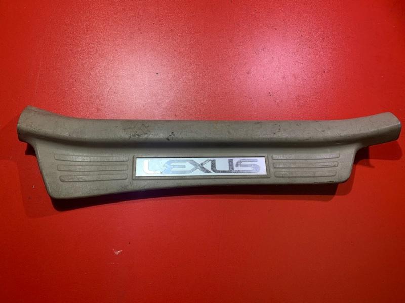 Накладка порога (внутренняя) Lexus Lx470 UZJ100 2UZFE 2002 задняя правая (б/у)