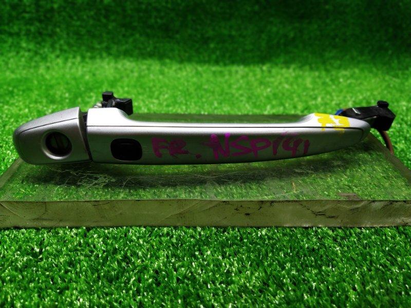 Ручка двери внешняя Toyota Porte NSP141 передняя правая (б/у) 73