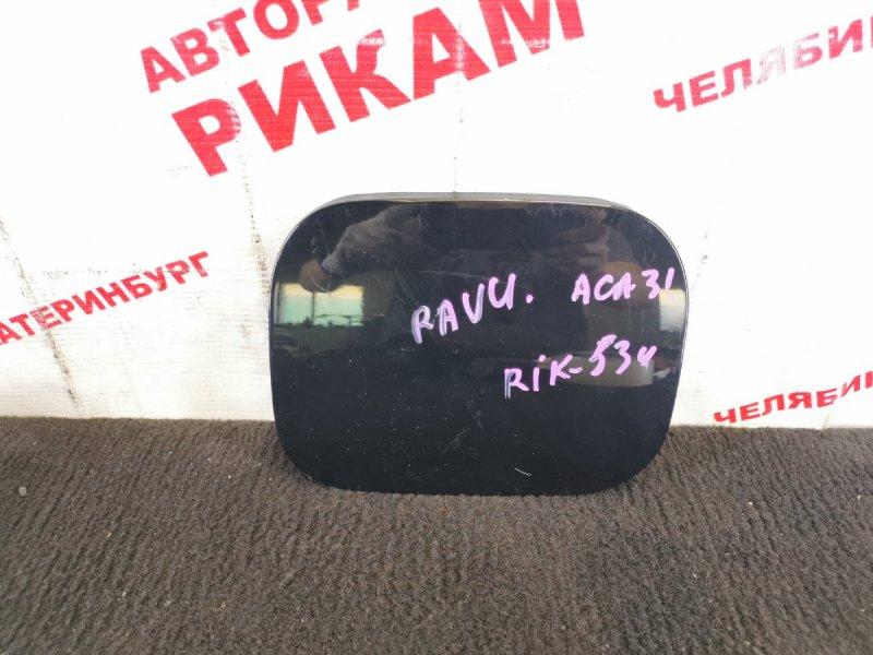Лючок бензобака Toyota Rav4 ACA31 2AZ-FE 2006