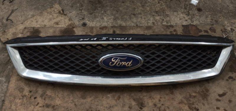 Решетка радиатора Ford Focus 2 2005-2007 1.6L 2007 (б/у)