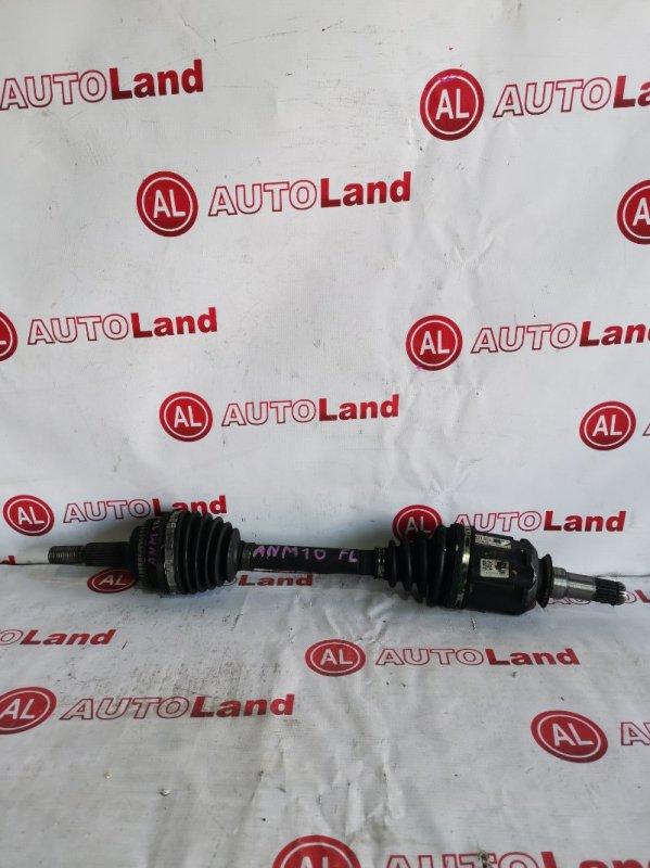 Привод Toyota Isis ANM10 передний левый