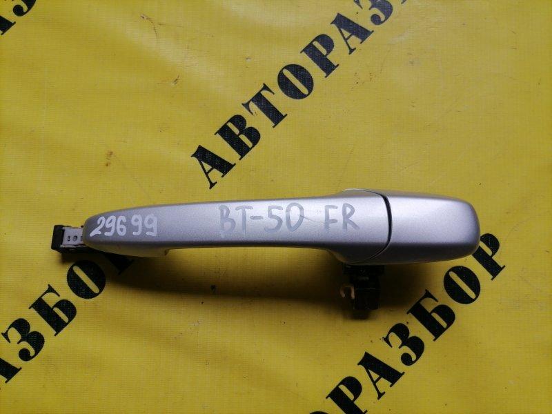Ручка двери передней правой наружняя Mazda Bt50 Bt-50 2006-2012 2.5 WL TDI 143 Л/С 2010