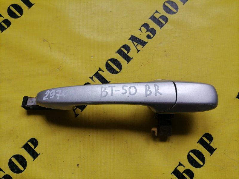 Ручка двери задней правой наружняя Mazda Bt50 Bt-50 2006-2012 2.5 WL TDI 143 Л/С 2010