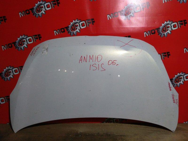 Капот Toyota Isis ANM10 1AZ-FSE передний (б/у)
