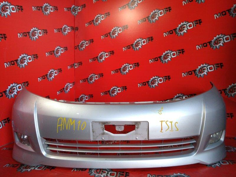 Бампер Toyota Isis ANM10 1AZ-FSE 2004 передний (б/у)