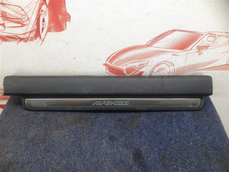 Накладка порога кузова - обшивка салона Toyota Avensis (T25_) 2003-2009 1ZZ-FE (1800CC) 2006 передняя правая