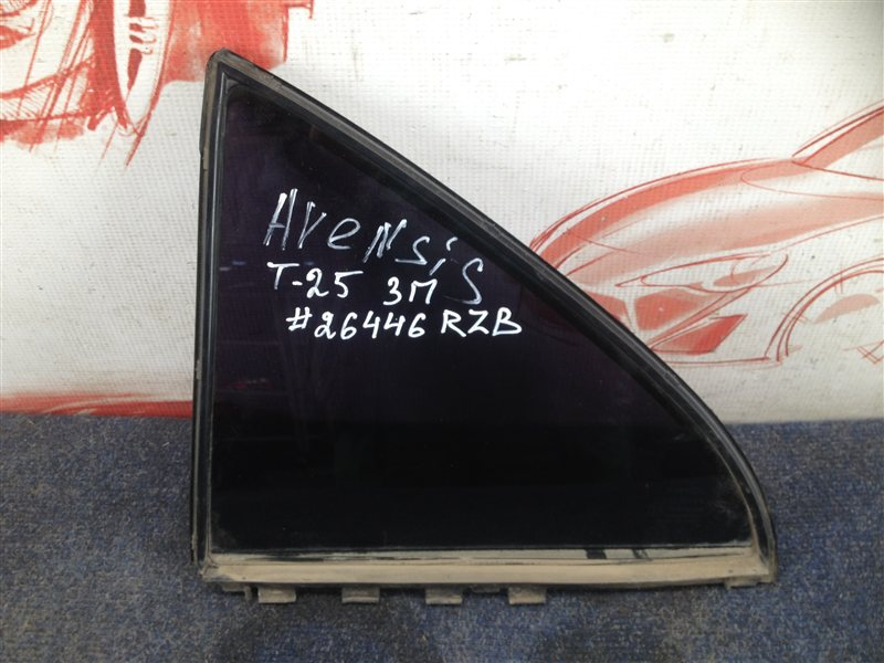 Стекло двери задней правой Toyota Avensis (T25_) 2003-2009 1ZZ-FE (1800CC) 2006