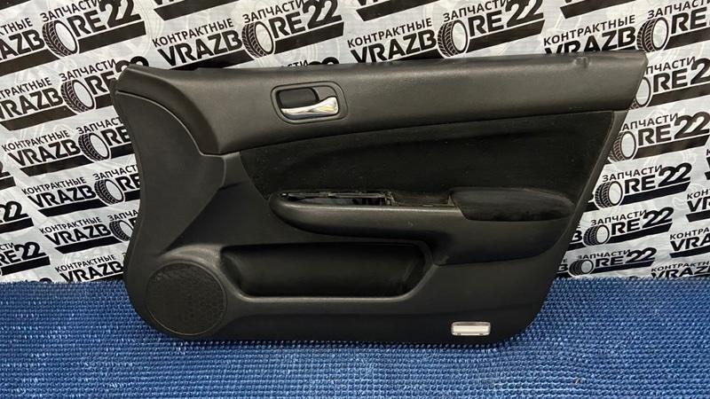 Обшивка двери Honda Accord CL7-3001698 K20A 2003 передняя правая