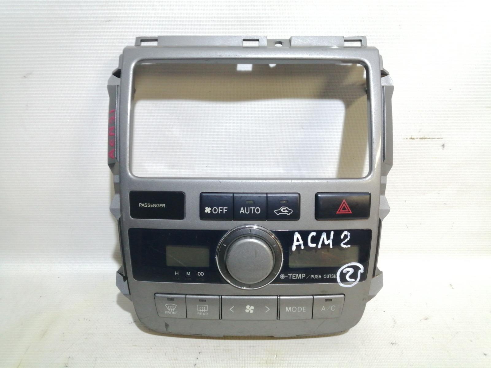 Блок управления климат-контролем Toyota Ipsum ACM21W 2AZ-FE 2003